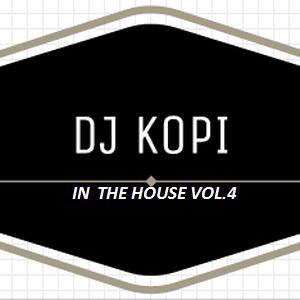 Kopi in the HOUSE vol.4