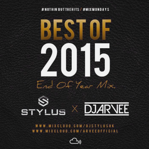 @DJARVEE x @DJSTYLUSUK - END OF YEAR MIX 2015