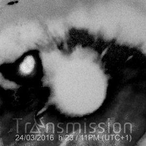 2016.03.24 TRANSMISSION #113