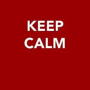 :Keep Calm.