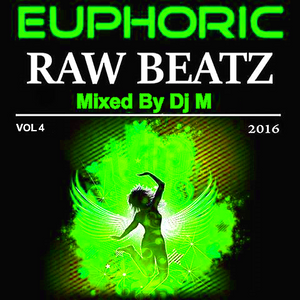 VA_-_Euphoric_Raw_Beatz_vol_4_(2016)_Mixed_By_Dj_M