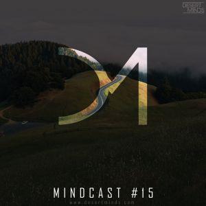 Desert Minds - Mindcast #15