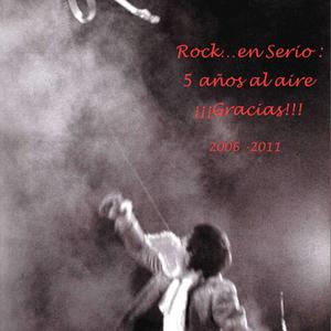 Rock...en Serio Quinto Aniversario 3