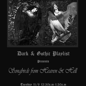 Oxdie Radio's Gothic Playlist Special: Songbrids from HEaven & Hell (Trinity Term 2013, Week 8)