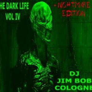 JIM BOB COLOGNE - THE DARK LIFE VOL 4
