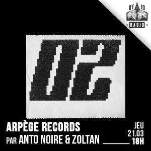 ARPÈGE - S01.E02 - Zoltan & Anto Noire - 21/03/2019 - RADIODY10.COM