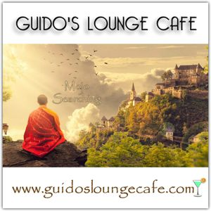 Guido's Lounge Cafe Broadcast 0288 Mojo Searching (20170908)