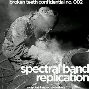 Broken Teeth Confidential 002: Spectral Band Replication (Dub-Techno)