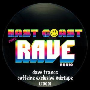 Dave Trance - Caffeine Exclusive Mixtape