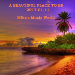A BEAUTIFUL PLACE TO BE 2017-01-11