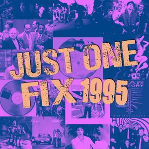 Just One Fix 1995