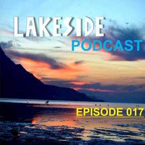 Lakeside Podcast Episode 17