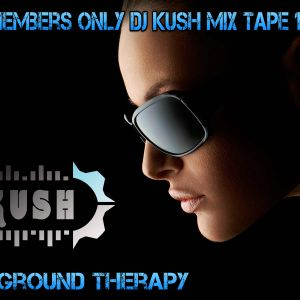 Club Members only Dj Kush Mix Tape 123 (FOR TECHNO LOVERS)