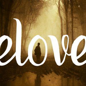 Beloved: Come & See