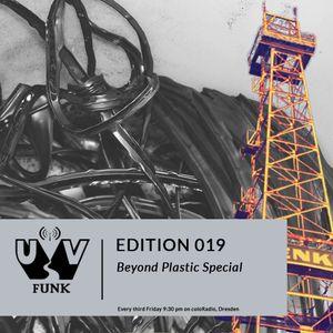 UV Funk 019: Beyond Plastic Special