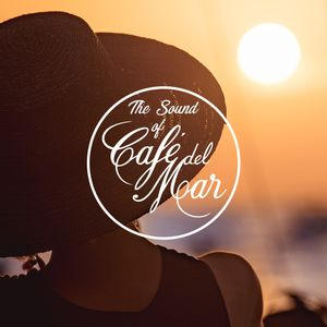 The Sound of Café del Mar - Episode 7 By Toni Simonen