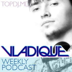 Vladique Weekly Selection 04.03 ENHANCED PODCAST www.topdj.md