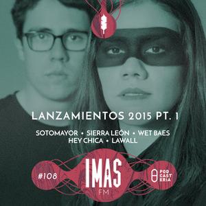 IMASFM No. 108 - Especial: Lanzamientos 2015 P. 1