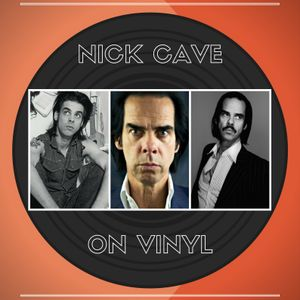Glossop Record Club - Nick Cave On Vinyl (April 2017)