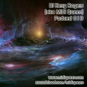 DJ Kerry Rogers Podcast 018