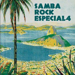 Samba Rock Special 4