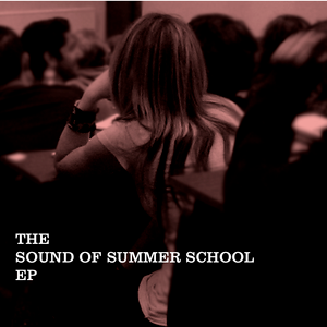 The Sound of Summer School