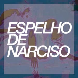 """Espelho de Narciso #13 - """"Mamava no Goucha, na boa!"""""""