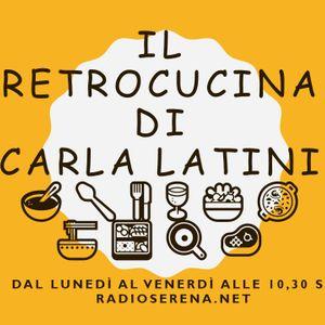 IL RETROCUCINA DI CARLA LATINI  Con Maurizio Digiuni