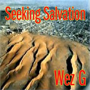 Wez G - Seeking Salvation