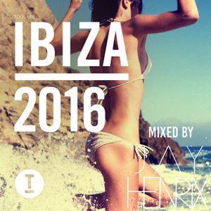 Toolroom Ibiza 2016 (mixed by Jay Henrix)