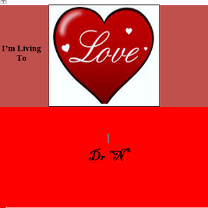 Dr_N_I'm Living To Love