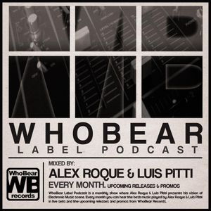 WhoBear Label Podcast 001