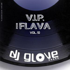 DJ Glove - V.I.P. Flava vol.X (2007)