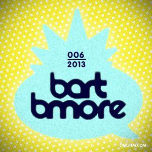 OMGITM SUPERMIX 006 2013 - BART B MORE