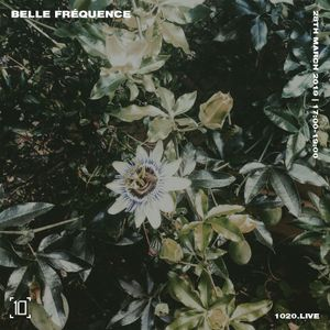 Belle Frequence - 28th March 2019