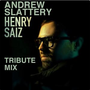 Henry Saiz Tribute mix