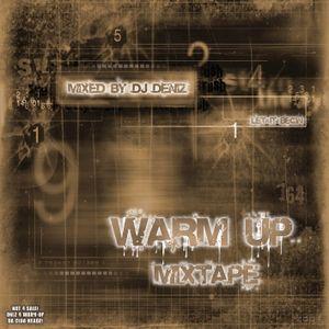 Dj Deniz - Warm Up Mixtape [2005]