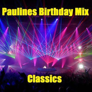 Pauline's Birthday Mix - Classics Mix