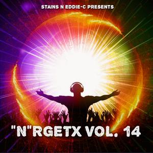 """""""N""""RGETX VOL.14 Mixed by StainS N Eddie-C"""