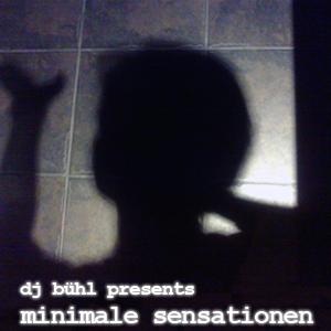 Minimale Sensationen Dj Bühl