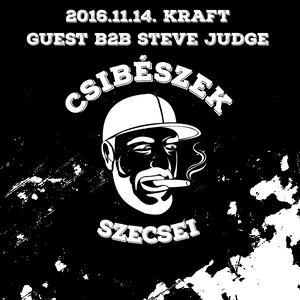 2016.11.14. - CSIBÉSZEK - KRAFT (guest Steve Judge) - Monday