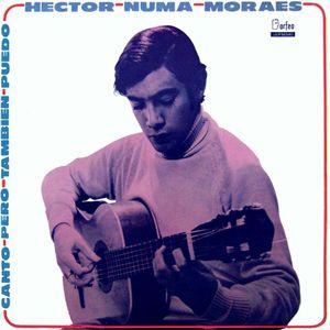 Hector Numa Moraes: Canto pero tambien puedo. ULP 90540. Orfeo. 1970. Uruguay
