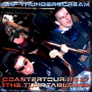 SXF Thunderscream´s - Coastertour 2017 (The Turntablemix)