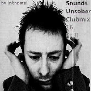 Sounds Unsober Clubmix 16 Pt II