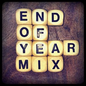 End of Year Mix - Part 1