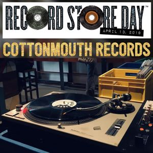 RSD 13th April 2019 Cottonmouth records store