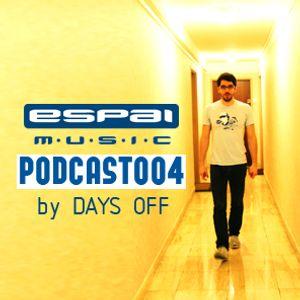 Days Off - Espai Podcast 004