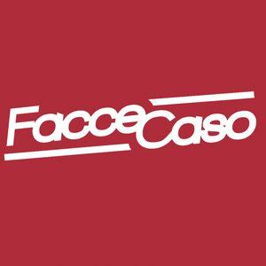 Facce Caso - Venerdì 23 Giugno 2017