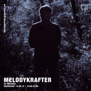 Melodykrafter w/ Ishtarka - 15th May 2019
