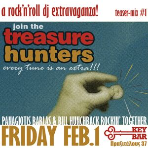 Join the treasure hunters! Fri.Feb.1 @ KeyBar (teaser-mix #1 by Bill Hunchback & Panagiotis Barlas)